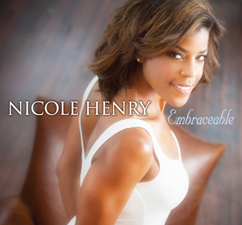 Nicole Henry - Embraceable
