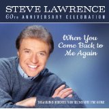 Steve Lawrence - When You Come Back to Me Again